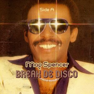 SPENCER, Mag - Break De Disco Vol 1