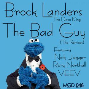 BROCK LANDERS - The Bad Guy: The Remixes