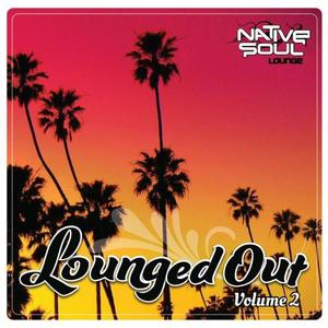 VARIOUS - Lounged Out Vol 2