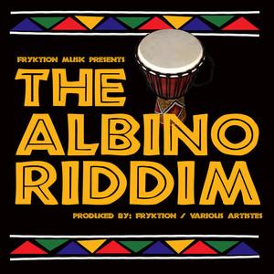 FRYKTION/PROBLEM CHILD/LYRIKAL - Albino Riddim