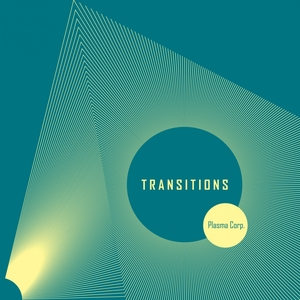 PLASMA CORP - Transitions
