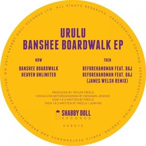 URULU - Banshee Boardwalk