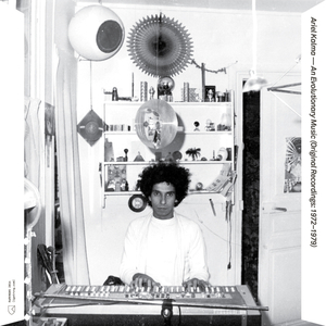 KALMA, Ariel - An Evolutionary Music (Original Recordings: 1972 1979)