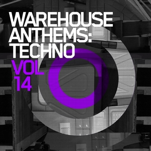 VARIOUS - Warehouse Anthems: Techno Vol 14