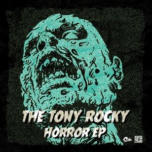 TONY ROCKY HORROR - The Tony Rocky Horror EP