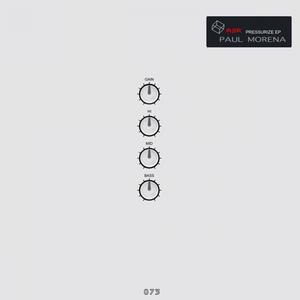 MORENA, Paul - Pressurize EP