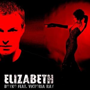 BOYKO feat VICTORIA RAY - Elizabeth