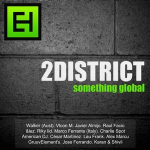 2DISTRICT/VARIOUS - Something Global (unmixed tracks)