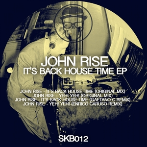 RISE, John - It's Back House Time EP