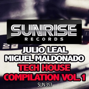 LEAL, Julio/MIGUEL MALDONADO - Tech House Compilation Vol 1