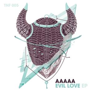 AAAAA - Evil Love