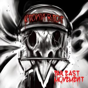 FAR EAST MOVEMENT - KTown Riot