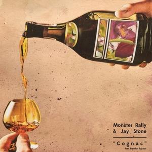 MONSTER RALLY/JAY STONE - Cognac