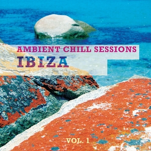 VARIOUS - Ambient Chill Sessions Ibiza Vol 1 Best Of White Isle Downbeats