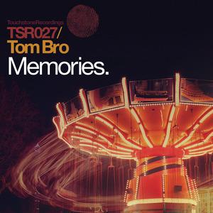 TOM BRO - Memories