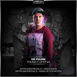 DR PHUNK/ROYAL S - Phunk It Up Part 4