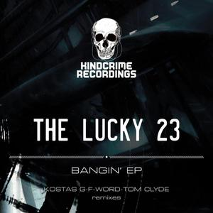 LUCKY 23, The - Bangin' EP