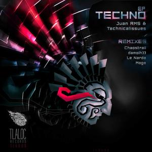JUAN RMS/TECHNICALISSUES - Techno EP