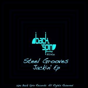 STEEL GROOVES - Jackin EP