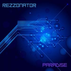 REZZONATOR - Paradise