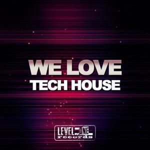 VARIOUS - We Love Tech House