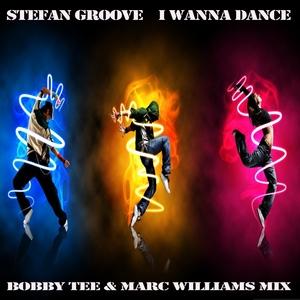 GROOVE, Stefan - I Wanna Dance