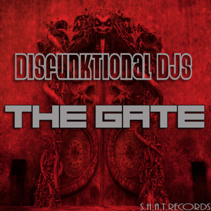 DISFUNKTIONAL DJS - The Gate