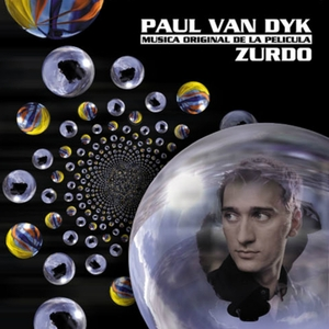 VAN DYK, Paul - ZURDO: Musica Original De La Pelicula