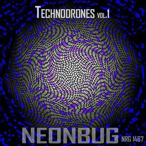 NEONBUG - Technodrones Vol 1
