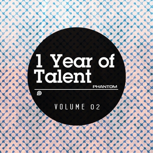 VARIOUS - 1 Year Of Talent Volume 02