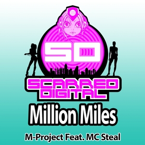 M PROJECT feat MC STEAL - Million Miles