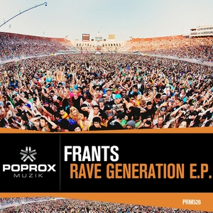 FRANTS - Rave Generation E.P.