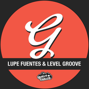LEVEL GROOVE/LUPE FUENTES - Something Funky