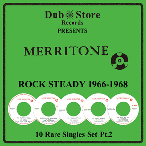 VARIOUS - Merritone Rocksteady 1966 To 1968 - 10 Rare Singles Set Pt. 2