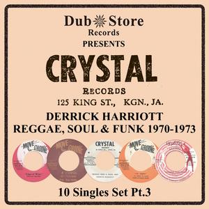 VARIOUS - Derrick Harriott Reggae, Soul & Funk 1970 To 1973 - 10 Singles Set Pt. 3