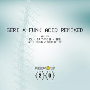 SERI (JP) - Funk Acid (remixed)