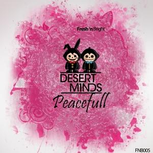 DESERT MINDS - Peacefull