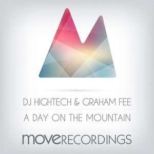 DJ HIGHTECH/GRAHAM FEE - A Day On The Mountain