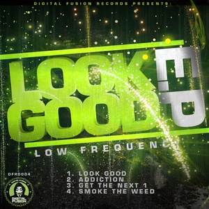 LOW FREQUENCY - Look Good EP