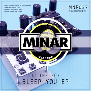 DJ THE FOX - Bleep You EP