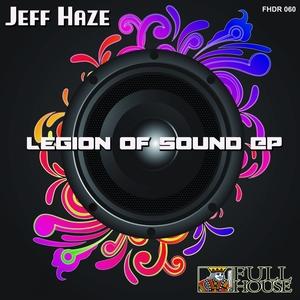 HAZE, Jeff - Legion Of Sounds EP