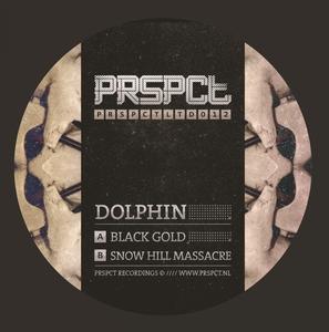 DOLPHIN - Black Gold/Snow Hill Massacre