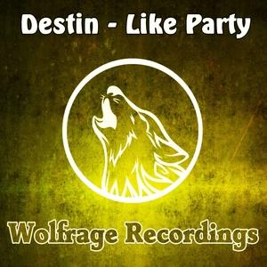 DESTIN - Like Party