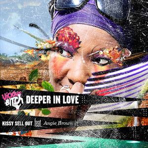 KISSY SELL OUT feat ANGIE BROWN - Deeper In Love