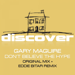 MAGUIRE, Gary - Don't Believe The Hype