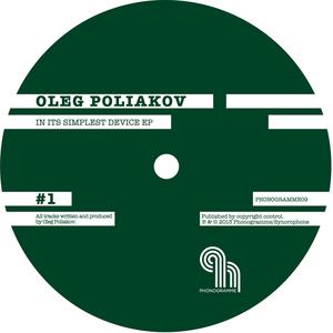 POLIAKOV, Oleg - In Its Simplest Device EP