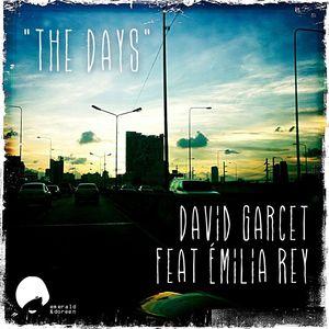 DAVID GARCET - The Days (feat. Emilia Rey)