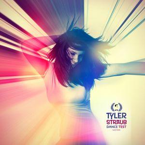 TYLER STRAUB - Dance Test