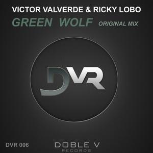 VALVERDE, Victor/RICKY LOBO - Green Wolf