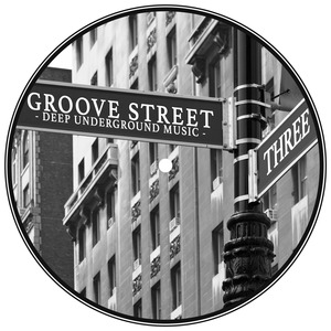 VARIOUS - Groove Street: Deep Underground Music Vol 3